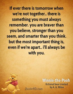 If ever there is tomorrow when 