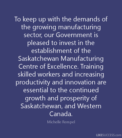 To keep up with the demands of 