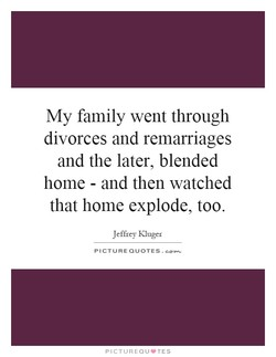 My family went through 