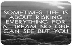 SOMETIMES LIFE IS 
