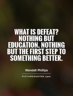 WHAT IS DEFEAT? 