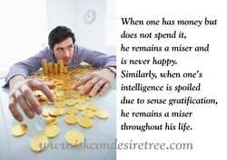 When one has money but 