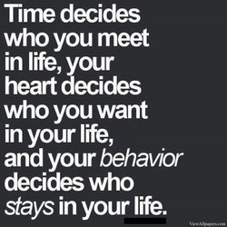Time decides 