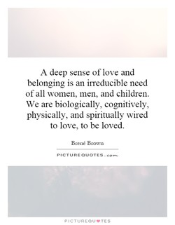 A deep sense of love and 