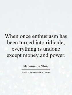 When once enthusiasm has 