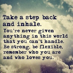 Take a step back 