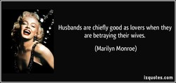 Husbands are chiefly good as lovers when they 