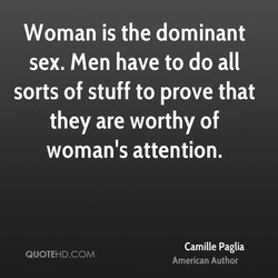 Woman is the dominant 