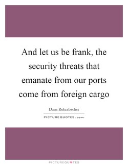 And let us be frank, the 