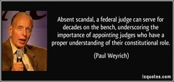 Absent scandal, a federal judge can serve for 
