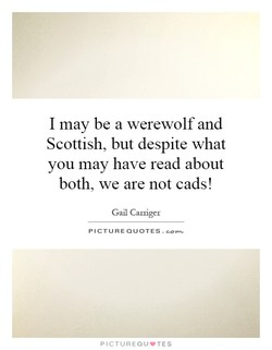I may be a werewolf and 