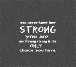 you never know how 