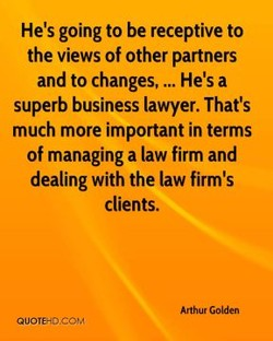 He's going to be receptive to 