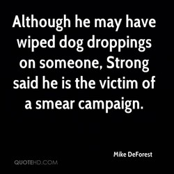 Although he may have 
