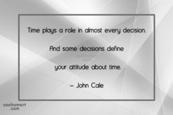 Time plays a role in almost every decision. 