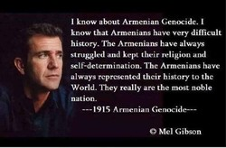 I know about Armenian Genocide. I 