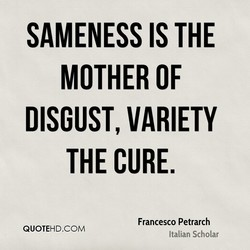 SAMENESS IS THE 