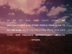 AS WE LET OUR OWN LIGHT 