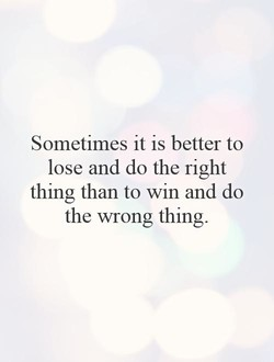Sometimes it is better to 
