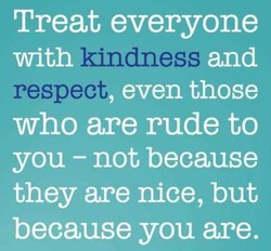 Treat everyone 
