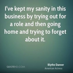 I've kept my sanity in this 