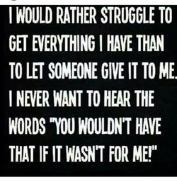 I WOULD RATHER STRUGGLE TO 