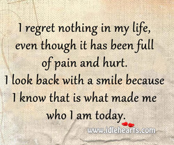 I regret nothing in my life, 