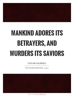 MANKIND ADORES ITS 