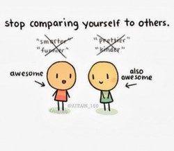 s}op comparing yourself fo offers. 