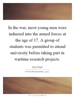 In the war, most young men were 