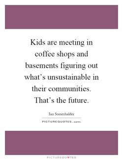 Kids are meeting in 