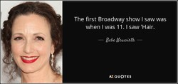 The first Broadway show I saw was 