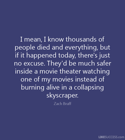 I mean, I know thousands of 