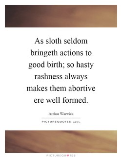 As sloth seldom 
