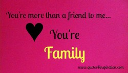 (You're more than a friend to me... 