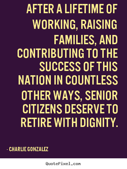 AFTER A LIFETIME OF 