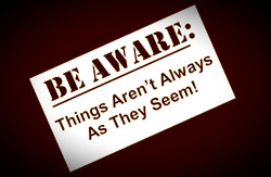 BE AWARE: 