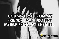 GOD SAVE FROM MY 