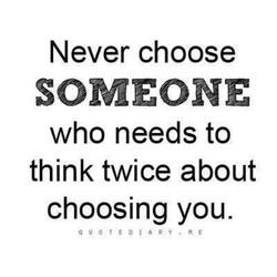 Never choose