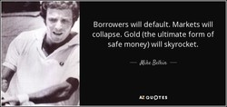 Borrowers will default. Markets will 