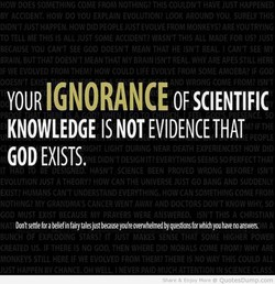 YOUR IGNORANCE OF SCIENTIFIC 