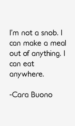 I'm not a snob. I 