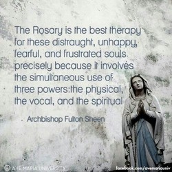The Rosary is the best therapuv. 