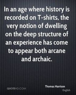 In an age where history is 