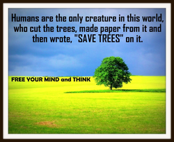 Humans are the only creature in this world, 