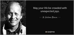 May your life be crowded with 