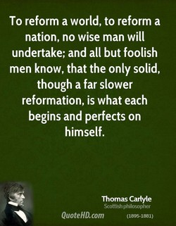 To reform a world, to reform a 