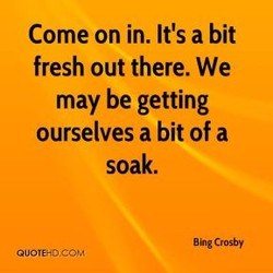 Come on in. It's a bit 