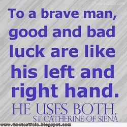 To a brave man, 