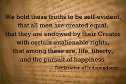 We hold these ttuthsto be self-evident, 